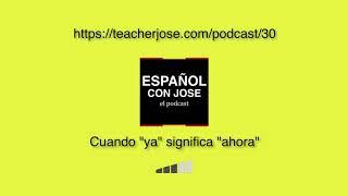 Español con Jose #30   Cuando