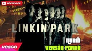 Baixar Linkin Park - Numb - Versão Forró