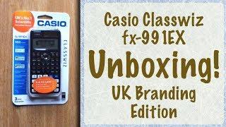 Calculator Unboxing Casio Classwiz fx-991EX (UK Branding Edition)