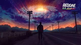 Download SET REGGAE REMIX 2021 - REGGAE DO PIAUI