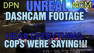 FOIA'D DASHCAM YOU HEAR EVERYTHING COPS WERE SAYING WHEN RUNNING FROM CAMERA MID STOP! UNREAL