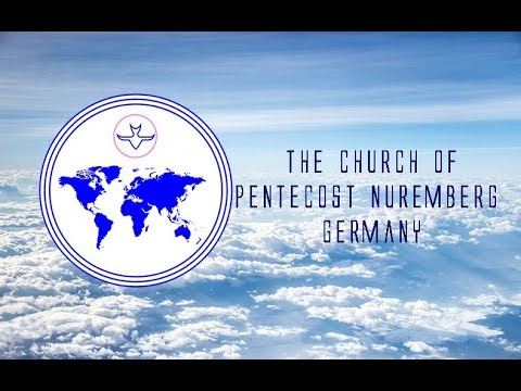 The Church of Pentecost Nuremberg Germany