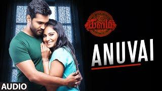 """Anuvai Full Song (Audio)    """"Kalam""""    Srinivasan, Amzadhkhan, Lakshmi Priyaa    Tamil Songs 2016"""