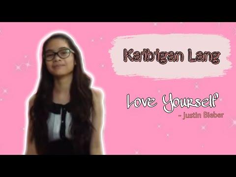 Kaibigan lang (Love yourself Tagalog Composition)