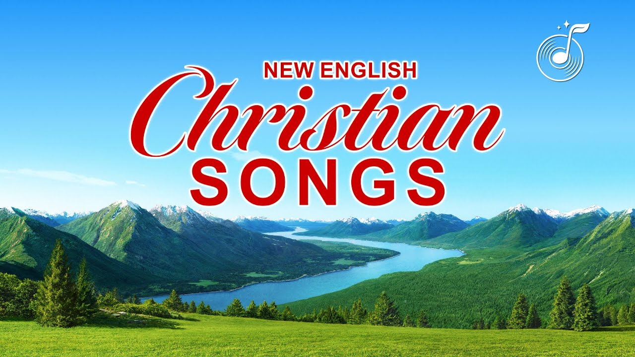 14 English Christian Songs With Lyrics - Song Collection