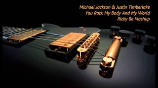Michael Jackson & Justin Timberlake - You Rock My Body And My World | rickyBE Mashup