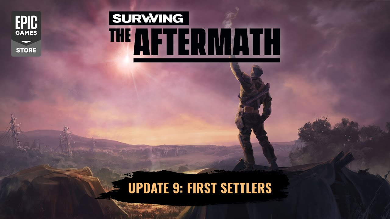 Surviving the Aftermath - Update 9: First Settlers