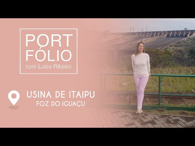 Programa Portfólio - Itaipu - Foz do Iguaçu