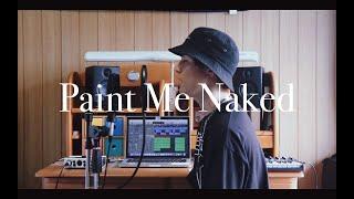 Paint Me Naked - TEN (KAKE cover)