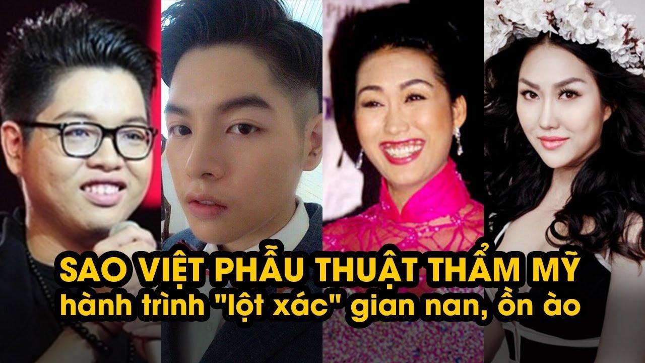 Sao Việt lột xác, đổi đời nhờ PHẪU THUẬT THẨM MỸ