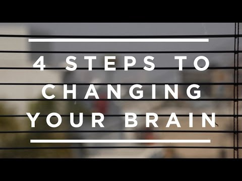 4 steps to changing your brain for good- Jeffrey Schwartz