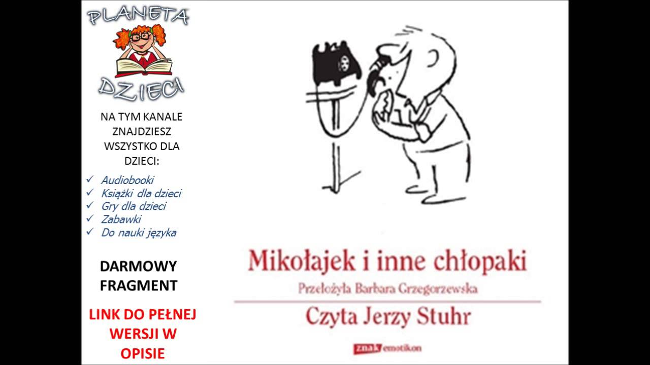 Mikołajek I Inne Chłpaki René Goscinny Czyta Jerzy Stuhr Youtube