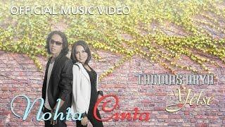 Thomas Arya & Yelse - Nohta Cinta [Official Music Video HD] Mp3