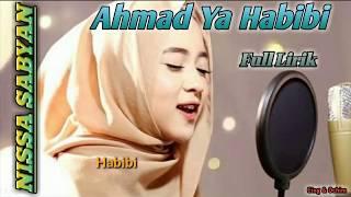 Nissa Sabyan  -  Ahmad ya Habibi || Full Lirik || Top Trending Sholawat 2018