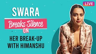Swara Bhasker's FIRST interview on break-up with Himanshu, reacting to trolls & self quarantine