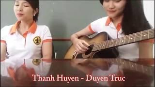Tuổi Hồng Thơ Ngây - Cover Guitar Duyentruc Ft Thanh Huyen Le