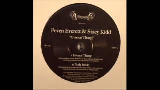 Peven Everett & Stacy Kidd - Body Jerkin