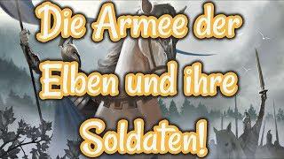 Die Armee der Elben und ihre Soldaten! / Fakten / Tolkiens Welt / Storytime / HQ