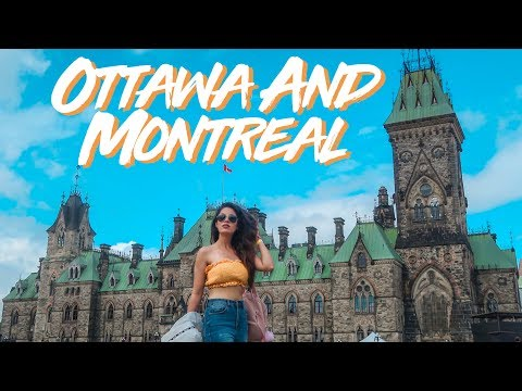 OTTAWA AND MONTREAL | EXPLORE CANADA
