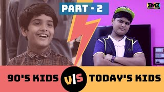 90s Kids VS Todays Kids (PART - 2) | BMB