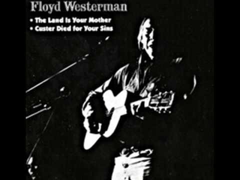 """Floyd Red Crow Westerman - """"B.I.A"""""""