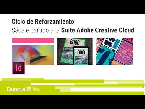 Ciclo De Reforzamiento: Sácale Partido A La Suite Adobe Creative Cloud - In Design