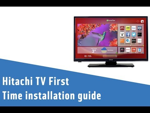 Hitachi TV First Time installation guide