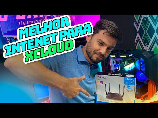MELHOR ROTEADOR E INTERNET PARA JOGAR NO XCLOUD!