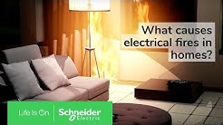 What Causes Electrical Fires? | Electrical Fire Safety From Schneider Electric