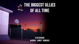 Biggest Ollies of All Time - Aaron
