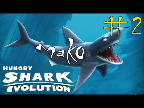 Hungry Shark Evolution #2 Mako Shark Gameplay
