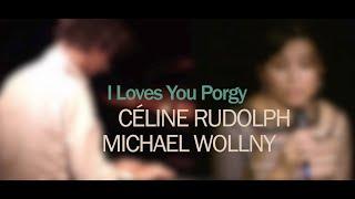"Céline Rudolph & Michael Wollny ""I loves you Porgy"" (Gershwin)"
