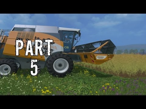 Farming Simulator 2015 Gameplay Walkthrough Playthrough Part 5: Holy Canola (PC)