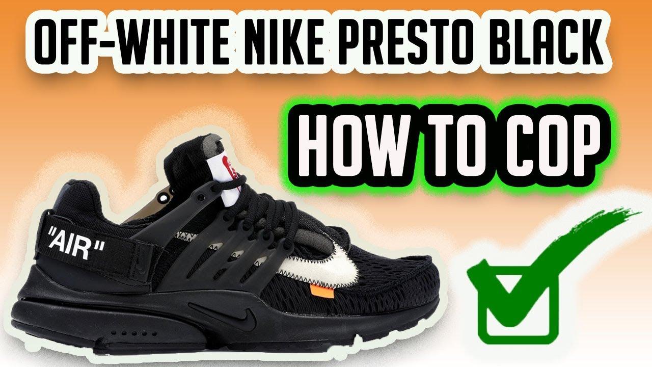 Off-White Nike Air Presto Black Copping Guide   Full List Of Raffles Stores 53cd19746