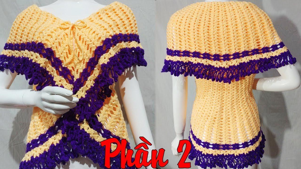 Hướng dẫn móc áo len 2 trong 1 – Len đẹp lão bà bà – Phần 2