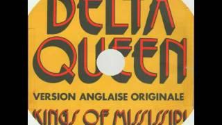 DELTA QUEEN....par kings of mississipi. ( 1972 )