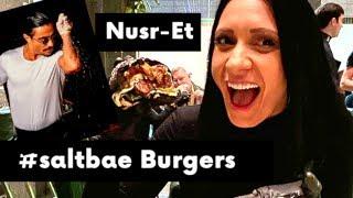 World's Famous NUSRET #saltbae Burgers Experience In Dubai