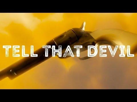 Tell That Devil | Wynonna Earp