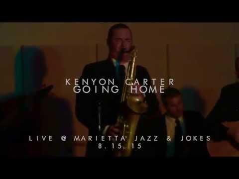 Kenyon Carter - Going Home - Live at