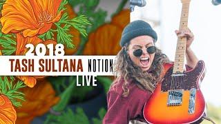 "Tash Sultana ""Notion"" (Live) - California Roots 2018"