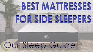Top 7 BEST Mattresses for Side Sleepers 2018 & COUPONS BELOW!