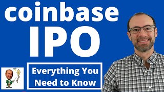The Coinbase IPO: What You Need To Know | COIN Direct Listing