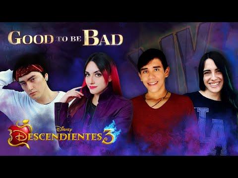 Descendientes 3 - Good To Be Bad (En Español)