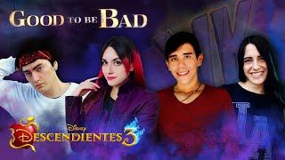 Descendientes 3 - Good to be Bad (En español) Hitomi Flor Miree Bastián Cortés David Delgado