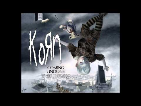 Korn  Coming undone Killbot remix