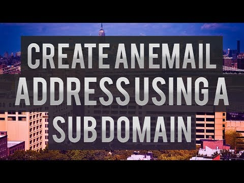 How To Create An Email Address Using A Sub Domain