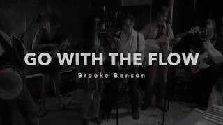 Brooke Benson - Go With The Flow