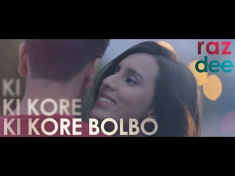 Raz Dee: Ki Kore Bolbo | Its Complicated | Salman Muqtadir | Bangla R&B