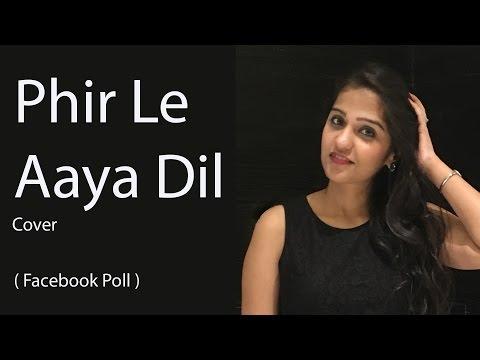 Phir Le Aaya Dil | Barfi | Asees Kaur Acapella | Arijit Singh