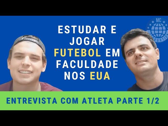 Futebol e Esporte Universitário nos EUA - Faculdade nos EUA - Estudante-atleta com bolsa - parte 1/2